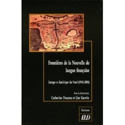 Frontières de la nouvelle de langue française : Europe et Amérique du Nord (1945-2005)