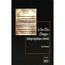 Le Fou d'Elsa d'Aragon Métissages linguistiques et discursifs