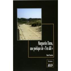 Marguerite Duras : une poétique de « l'en allé »