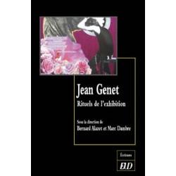 Jean Genet Rituels de l'exhibition