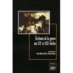 Écritures de la guerre : XX et XXIe siècles