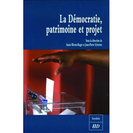 La Démocratie : patrimoine et projet