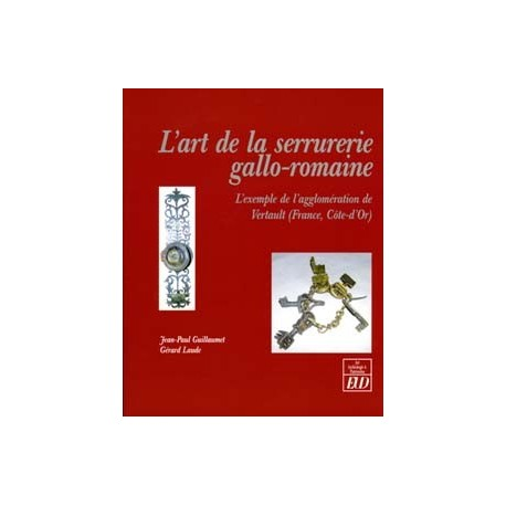 L''art de la serrurerie gallo-romaine