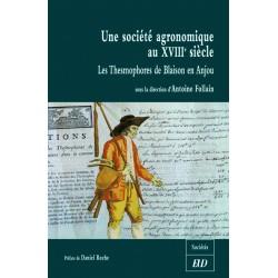 Une société agronomique au XVIIIe siècle Les Thesmophores de Blaison en Anjou