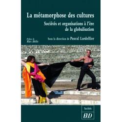 La métamorphose des culturesSociétés et organisations à l'ère de la globalisation
