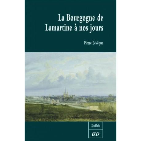 La Bourgogne de Lamartine à nos jours
