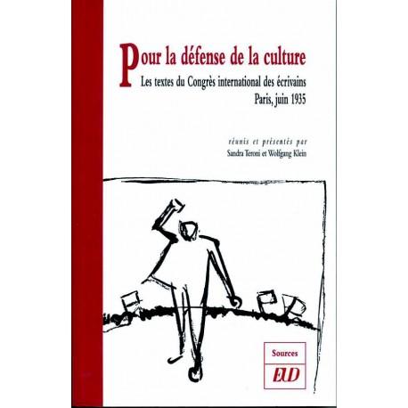 Pour la défense de la culture Les textes du Congrès international des écrivains, Paris, 1935