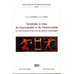 Symboles et rites de l'ancestralité et de l'immortalité Le vent, la pierre, l'eau et le feu dans les mythologies