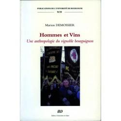 Hommes et VinsUne anthropologie du vignoble bourguignon