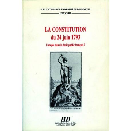 La Constitution du 24 juin 1793 L'utopie dans le droit public français ?