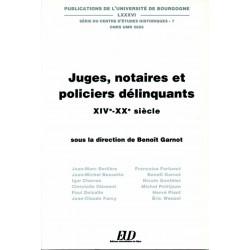 Juges, notaires et policiers délinquants XIVe-XXe siècle