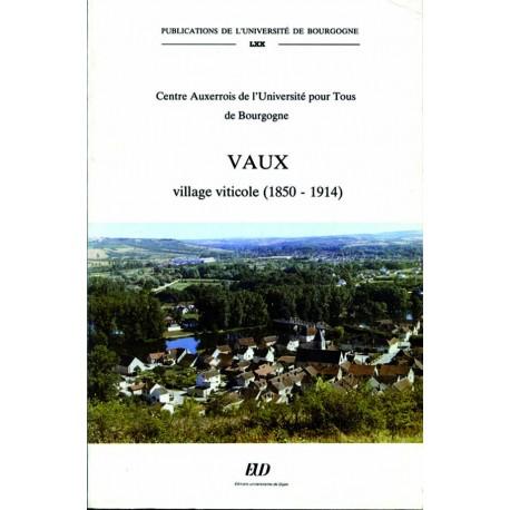 Vaux village viticole (1850-1914)
