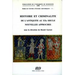 Histoire et criminalité de l'Antiquité au XXe siècle Nouvelles approches