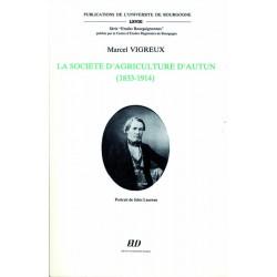 La société d'agriculture d'Autun (1833-1914)
