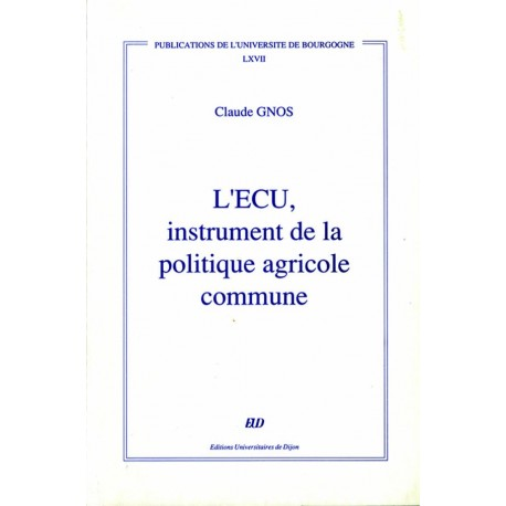 L'ECU instrument de la politique agricole commune
