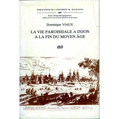 La vie paroissiale à Dijon à la fin du Moyen-Âge