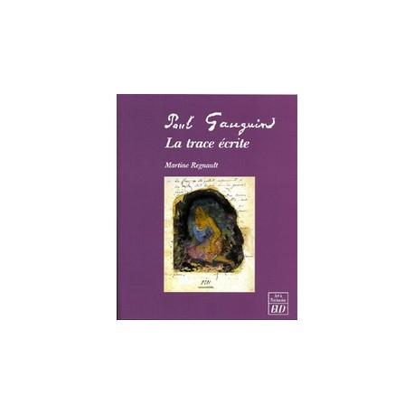 Paul Gauguin, la trace écrite