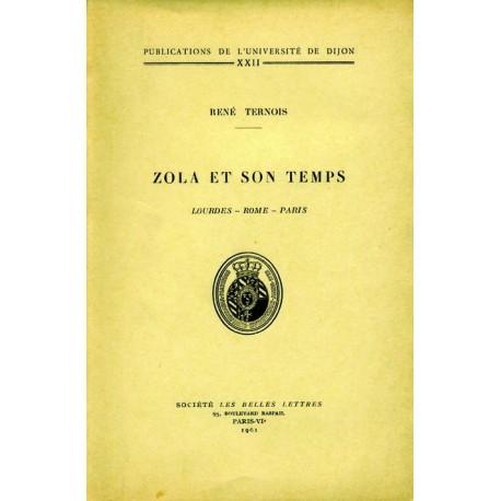 Zola et son temps Lourdes – Rome - Paris