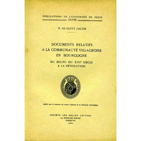 Documents relatifs à la communauté villageoise en Bourgogne Du milieu du XVIIe siècle à la Révolution