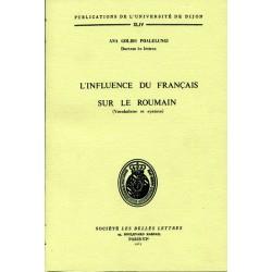 L'influence du français sur le Roumain (Vocabulaire et syntaxe)