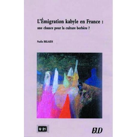 L'émigration kabyle en France Une chance pour la culture berbère ?