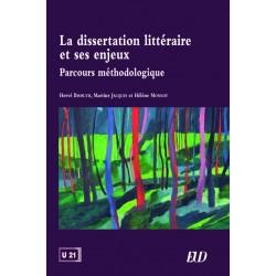 La dissertation littéraire et ses enjeux Parcours méthodologique