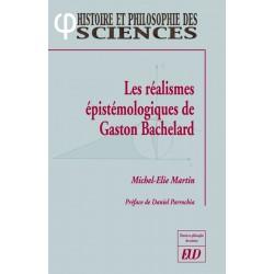 Les réalismes épistémologiques de Gaston Bachelard