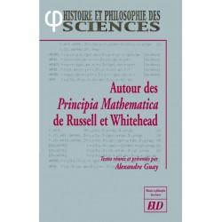 Autour des Principia Mathematica de Russell et Whitehead
