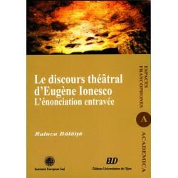 Le discours théâtral d'Eugène Ionesco L'énonciation entravée
