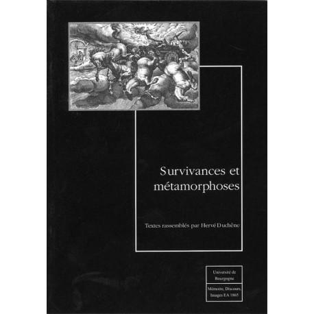 Survivances et métamorphoses