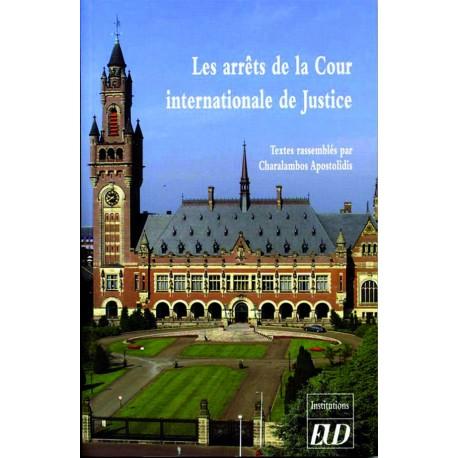 Les Arrêts de la Cour internationale de Justice