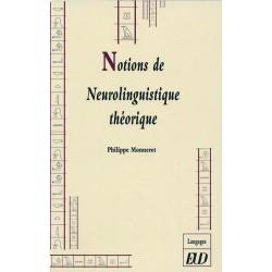 Notions de neurolinguistique théorique