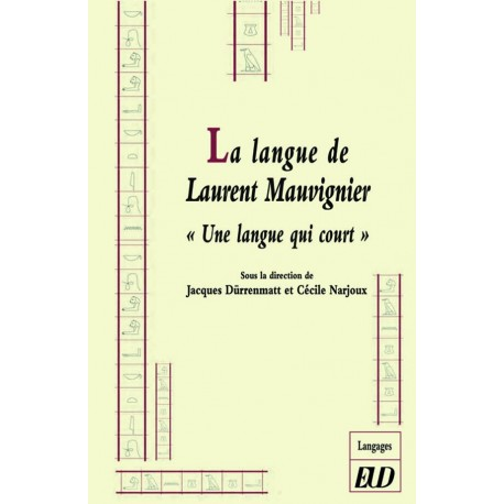 La langue de Laurent Mauvignier : une langue qui court