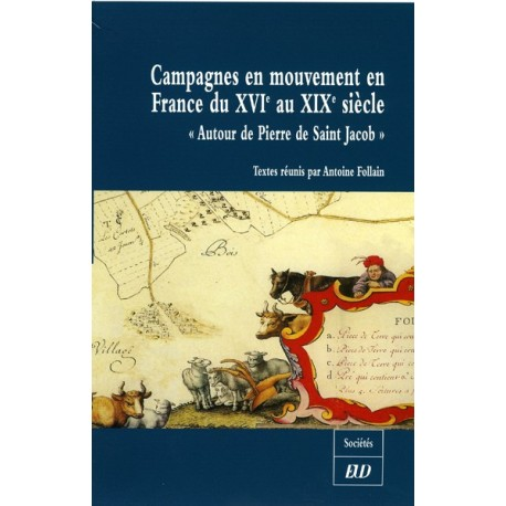 Campagnes en mouvement en France du XVIe au XX siècle