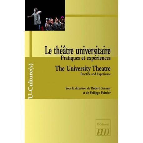 Le théâtre universitaire. The University Theatre
