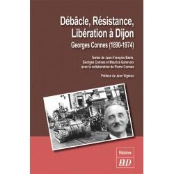 Débacle, Résistance, Libération à Dijon