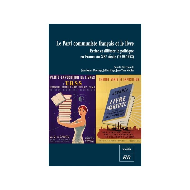 Le Parti Communiste Francais Et Le Livre Editions Universitaires De Dijon