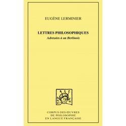 Lettres philosophiquesAdressées à un Berlinois