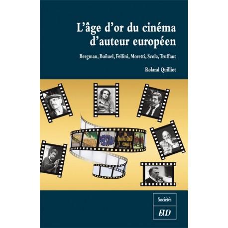 L'âge d'or du cinéma d'auteur européen