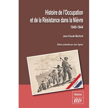 Histoire de l'Occupation et de la Résistance dans la Nièvre