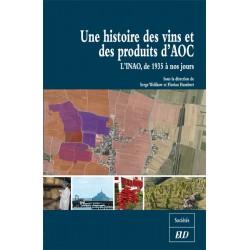 Une histoire des vins et des produits d'AOC
