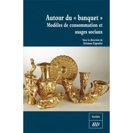 """Autour du """"banquet"""""""