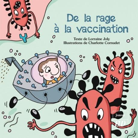 De la rage à la vaccination