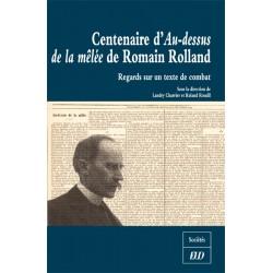 Centenaire d'Au-dessus de la mêlée de Romain Rolland