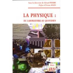 La Physique du laboratoire au quotidien