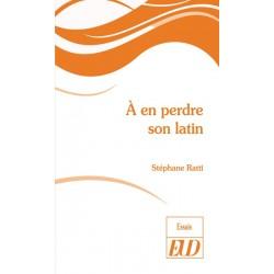 À en perdre son latin