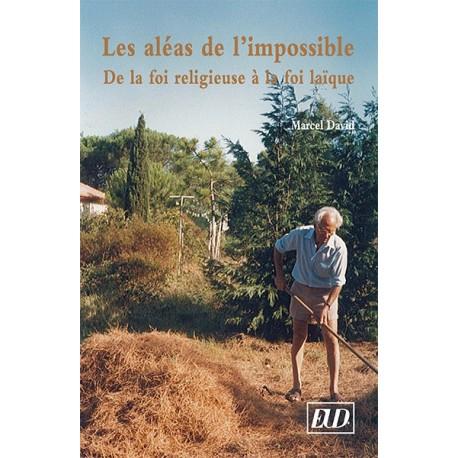 Les aléas de l'impossible