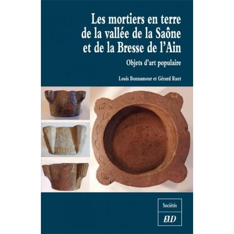 Les mortiers en terre de la vallée de la Saône et de la Bresse de l'Ain