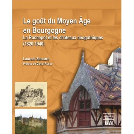 Le goût du Moyen Âge en Bourgogne