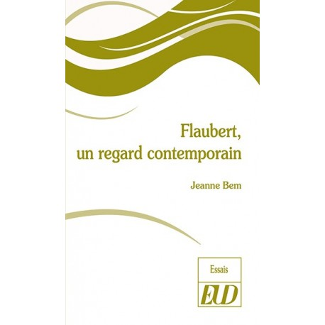 Flaubert, un regard contemporain